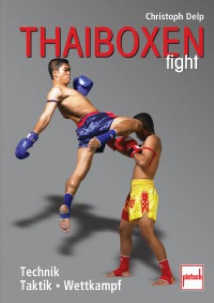 Ju-Sports Thai-Boxen fight - Technik, Taktik, Wettkampf