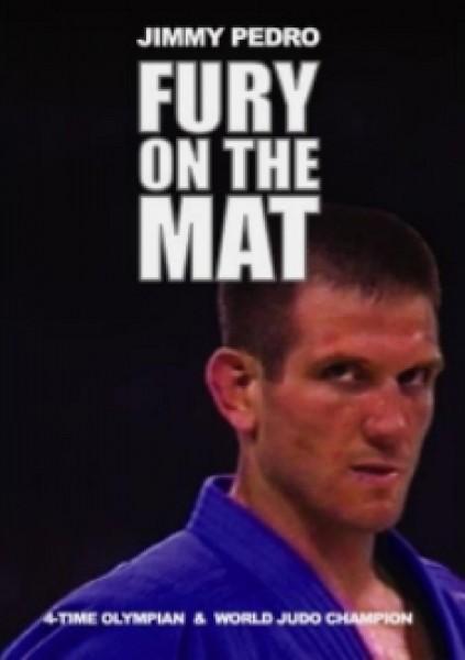 Ju-Sports Jimmy Pedro - Fury on the mat
