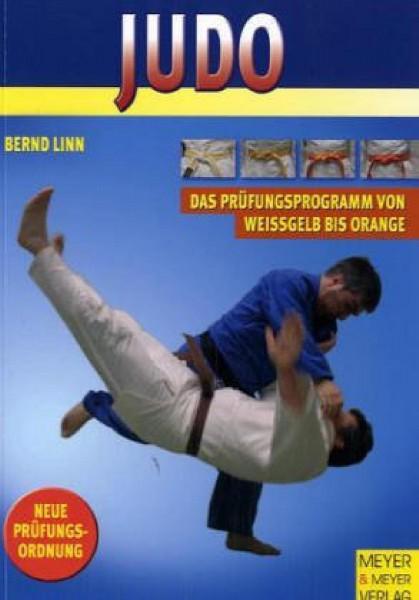 Ju-Sports Judo - Das Prüfungsprogramm von Weissgelb bis Orange