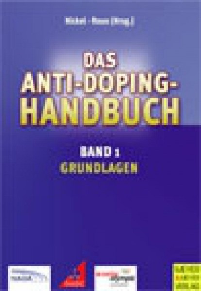 Ju-Sports Das Anti-Doping Handbuch Band 1