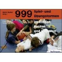 Ju-Sports Dr. Frank Bächle / Steffen Heckele - 999 Spiel- und Übungsformen im Ringen, Raufen und Kämpfen