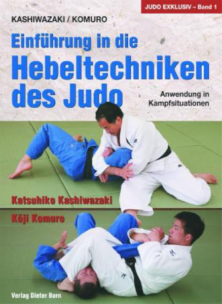 Ju-Sports Einführung in die Hebeltechniken des Judo - Anwendung in Kampfsituationen